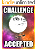 Memes: 2500+ 2017 Funny Memes: Challenge Accepted