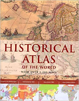 Historical atlas of the world parragon 9781407583327 amazon historical atlas of the world parragon 9781407583327 amazon books gumiabroncs Gallery