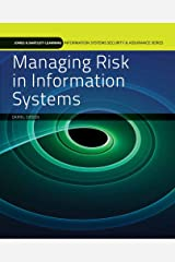 Managing Risk in Information Systems (Information Systems Security & Assurance Series) Paperback