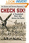 #4: Check Six!: A Thunderbolt Pilot's War Across the Pacific