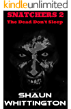 Snatchers 2: The Dead Don't Sleep