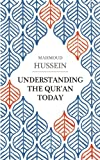 Understanding the Qur'an Today, Mahmoud Hussein, 0863568491