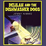 Delilah and the Dishwasher Dogs | Jenny Nimmo