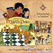 Schachmatt in Isfahan (Die Abenteuer des jungen Marco Polo 5)   Thomas Karallus