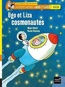 """Afficher """"Les petits métiers d'Ugo et Liza Ugo et Liza cosmonautes"""""""