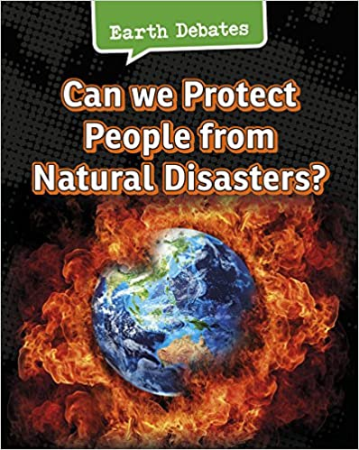 Can We Protect People From Natural Disasters? (Earth Debates)
