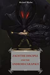 Zach the Disciple and the Android Carapace Paperback