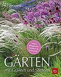 Gärten mit Gräsern und Stauden: Wild & pflegeleicht: Gärtnern im Präriestyle