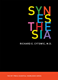 Synesthesia (The MIT Press Essential Knowledge series)