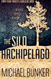The Silo Archipelago, Michael Bunker, 1490375910