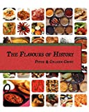 The Flavours of History, Peter Grove and Colleen Grove, 0956633285