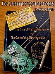 The Casebook of Caroline Rhodes