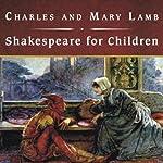 Shakespeare for Children | Charles Lamb,Mary Lamb