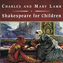 Shakespeare for Children Audiobook by Charles Lamb, Mary Lamb Narrated by Josephine Bailey