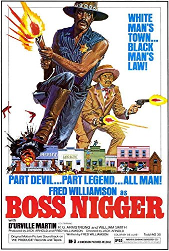 Blueline Boss Nigger Movie POSTER 27 x 40, Fred Williamso...