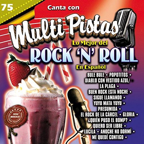 Canta Con Multi Pistas Lo Mejor del Rock & Roll en Español (Pista Roll)