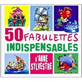 50 Fabulettes Indispensables