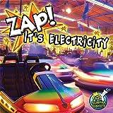 Zap! It's Electricity!, Buffy Silverman, 1617419559