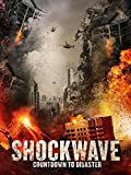 61hJJBt7zhL. SL160  - Shockwave: Countdown to Disaster (Movie Review)