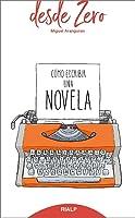 Cómo Escribir Una Novela: 5 (desde