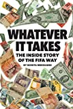 "Bonita Mersiades, ""Whatever It Takes: The Inside Story of the FIFA Way"" (Powderhouse Press, 2018)"