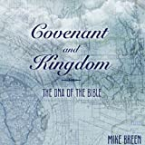 img - for Covenant and Kingdom: The DNA of the Bible book / textbook / text book
