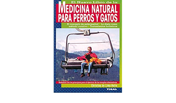 Medicina Natural para Perros y Gatos: Christina de Lima-Netto: 9788430599523: Amazon.com: Books