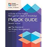 A Guide to the Project Management Body of Knowledge (PMBOK® Guide) – Seventh Edition and The Standard for Project Management