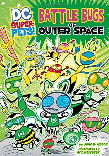 Battle Bugs of Outer Space (DC Super-Pets)