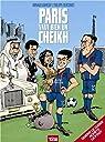 Paris vaut bien un cheikh par Ramsey
