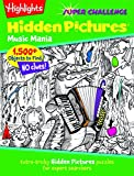 img - for Highlights Hidden Pictures  Super Challenge Music Mania (Super Challenge Hidden Pictures ) book / textbook / text book