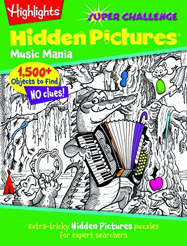 music-mania-extra-tricky-hidden-picturesr-puzzles-for-expert-searchers-highlightstm-super-challenge-