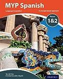 myp الإسبانية اللغة acquisition مراحل 1& 2(لسنوات 1–3) (ib myp سلسلة)