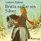 Britta sadlar sin Silver   Lisbeth Pahnke