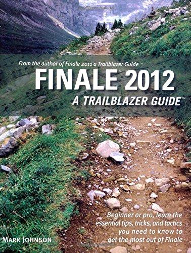 Download Finale 2012: A Trailblazer Guide pdf epub