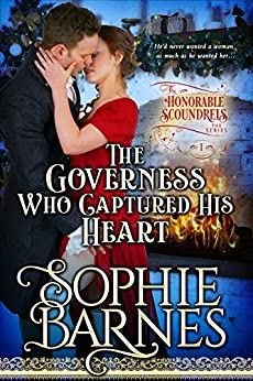 The Governess Who Captured His Heart (The Honorable Scoundrels Book 1) by [Barnes, Sophie]
