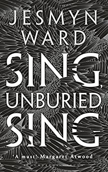 Sing, Unburied, Sing: WINNER OF THE NATIONAL BOOK AWARD 2017 por [Ward, Jesmyn]