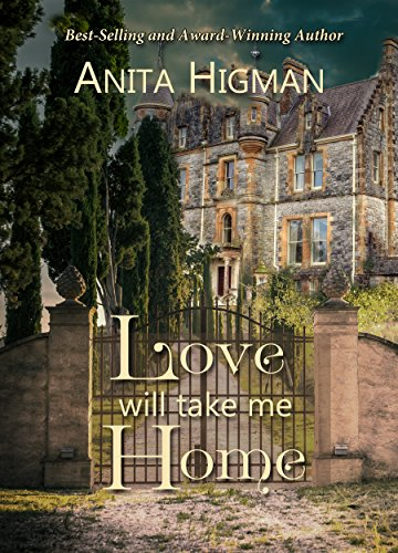 Love Will Take Me Home: Christian Contemporary Romance