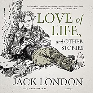 Love of Life, and Other Stories Audiobook