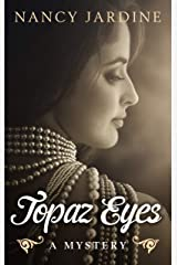 Topaz Eyes: A Whirlwind Global Treasure Hunt Thriller dripping with Family Distrust, Greed and Murder Kindle Edition