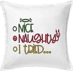 HARD EDGE DESIGN Nice Naughty I Tried Throw Pillow Cover