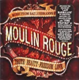 Moulin Rouge! Music from Baz Luhrmann's Film by Imports