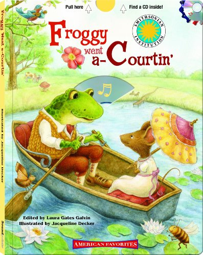Froggy Went A-Courtin' - a Smithsonian American Favorites Book (with sing-along audiobook (Sing Along Sheet)