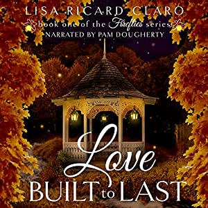 Love Built to Last: Fireflies Audiobook