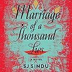 Marriage of a Thousand Lies: A Novel | SJ Sindu
