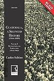 Guatemala, a Silenced History  (1944-1989): Volume
