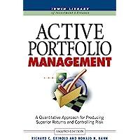 Active Portfolio Management: A Quantitative Approach for Producing Superior Returns and Selecting Superior Returns and…