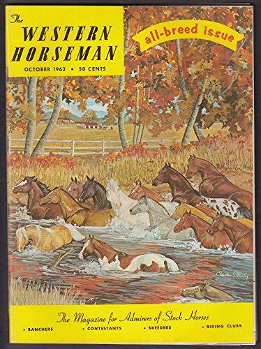 WESTERN HORSEMAN Percheron Medicated Poultices Mustangs Arabian Pinto 10 1962