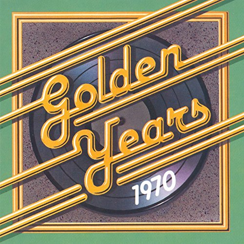 Golden Years - 1970