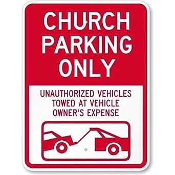 Amazon.com: Parking para iglesias – Vehículos no autorizados ...
